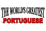 The World's Greatest Portuguese