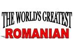 The World's Greatest Romanian