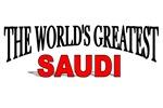 The World's Greatest Saudi