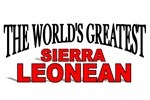The World's Greatest Sierra Leonean
