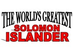 The World's Greatest Solomon Islander