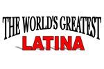 The World's Greatest Latina