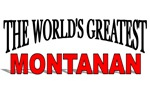 The World's Greatest Montanan