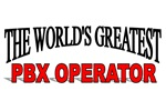 The World's Greatest PBX Operator