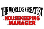 The World's Greatest Housekeeping Manager