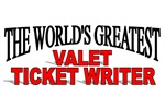 The World's Greatest Valet Ticket Writer