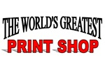 The World's Greatest Print Shop