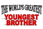 The World's Greatest Youngest Brother