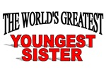 The World's Greatest Youngest Sister