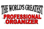 The World's Greatest Professional Organizer
