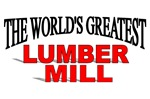 The World's Greatest Lumber Mill