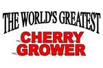 The World's Greatest Cherry Grower