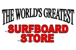 The World's Greatest Surfboard Store