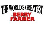 The World's Greatest Berry Farmer