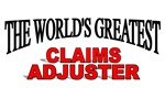 The World's Greatest Claims Adjuster