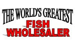 The World's Greatest Fish Wholesaler