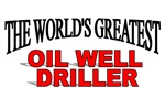 The World's Greatest Oil Well Driller