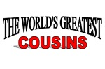 The World's Greatest Cousins