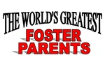 The World's Greatest Foster Parents