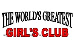 The World's Greatest Girl's Club