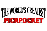 The World's Greatest Pickpocket