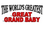 The World's Greatest Great Grand Baby