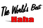The World's Best Haha
