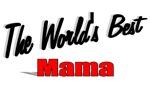 The World's Best Mama