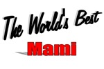 The World's Best Mami