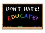 Don't Hate Educate