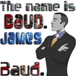 The Name's Baud, James Baud