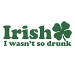 Irish I Wasn't So Drunk