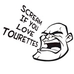 Scream If You Love Tourette's