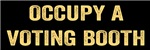 Occupy A Voting Booth