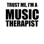 Trust Me, I'm A Music Therapist