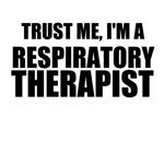 Trust Me, I'm A Respiratory Therapist