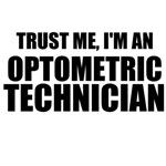 Trust Me, I'm An Optometric Technician