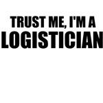 Trust Me, I'm A Logistician