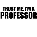 Trust Me, I'm A Professor