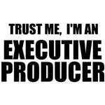 Trust Me, I'm An Executive Producer