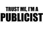 Trust Me, I'm A Publicist