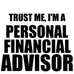 Trust Me, I'm A Personal Financial Advisor