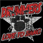 Drummers Love To Bang