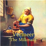 Vermeer: The Milkmaid