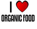 I LOVE ORGANIC FOOD