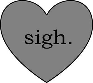 Grey Heart Sigh