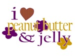 I Love Peanut Butter & Jelly