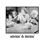 Stitchin' & Bitchin'