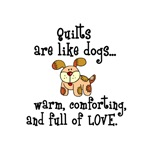 Dogs Are Like Quilts