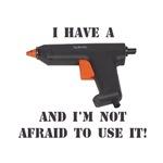 I Have A Glue Gun